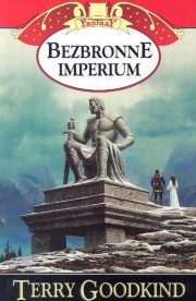 Bezbronne imperium Tom 8, Goodkind Terry