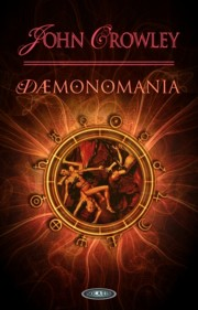 Demonomania, Crowley John