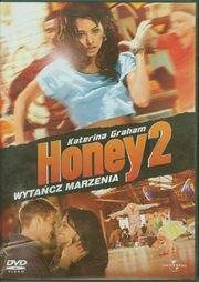 Honey 2, Alyson Fouse, Blayne Weaver