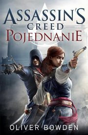Assassin`s Creed Pojednanie, Bowden Oliver