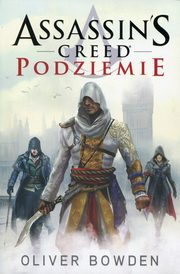 Assassin's Creed Podziemie, Bowden Oliver