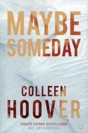Maybe someday, Hoover Colleen