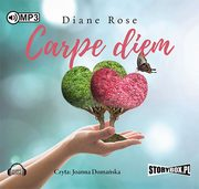 Carpe diem, Rose Diane
