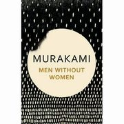 Men Without Women, Murakami Haruki