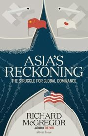Asia's Reckoning, McGregor Richard