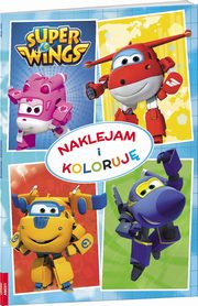 Super Wings Naklejam i koloruję,