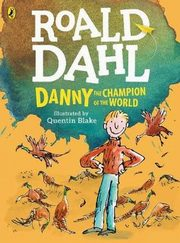 Danny, the Champion of the World (colour edition), Dahl Roald