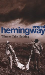 Winner Take Nothing, Hemingway Ernest