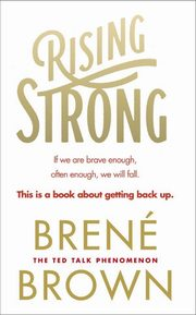 Rising Strong, Brown Brene