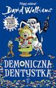 Demoniczna dentystka, Walliams David