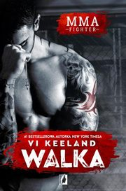 MMA fighter Walka, Vi Keeland