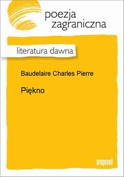 Piękno, Charles Baudelaire
