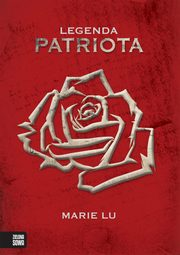 Legenda Patriota, Marie Lu