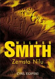 Zemsta Nilu, Wilbur Smith