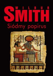 Siódmy papirus, Wilbur Smith