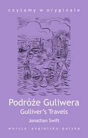 Gulliver's Travels / Podróże Guliwera, Jonathan Swift