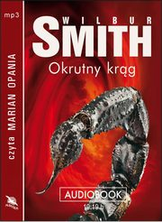 Okrutny krąg, Wilbur Smith